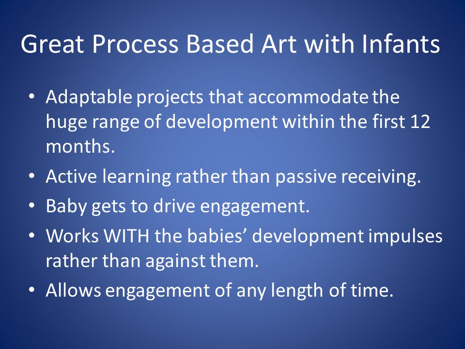 Great Process Based Art with Infants Adaptable projects that accommodate the huge range of development within the first 12 months. Active learning rat