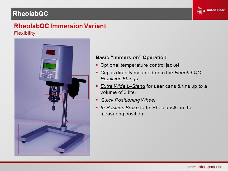 """www.anton-paar.com RheolabQC Basic """"Immersion"""" Operation  Optional temperature control jacket  Cup is directly mounted onto the RheolabQC Precision"""
