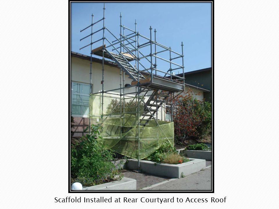 Scaffold Installed at Rear Courtyard to Access Roof