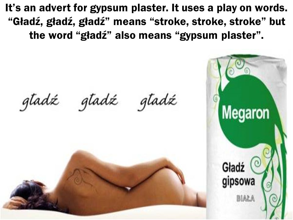It's an advert for gypsum plaster. It uses a play on words.
