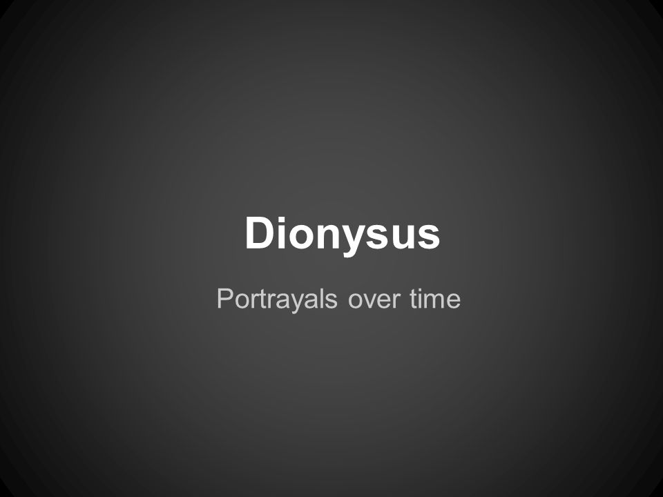 Dionysus Portrayals over time