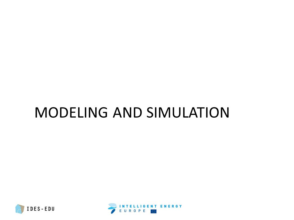 MODELING AND SIMULATION