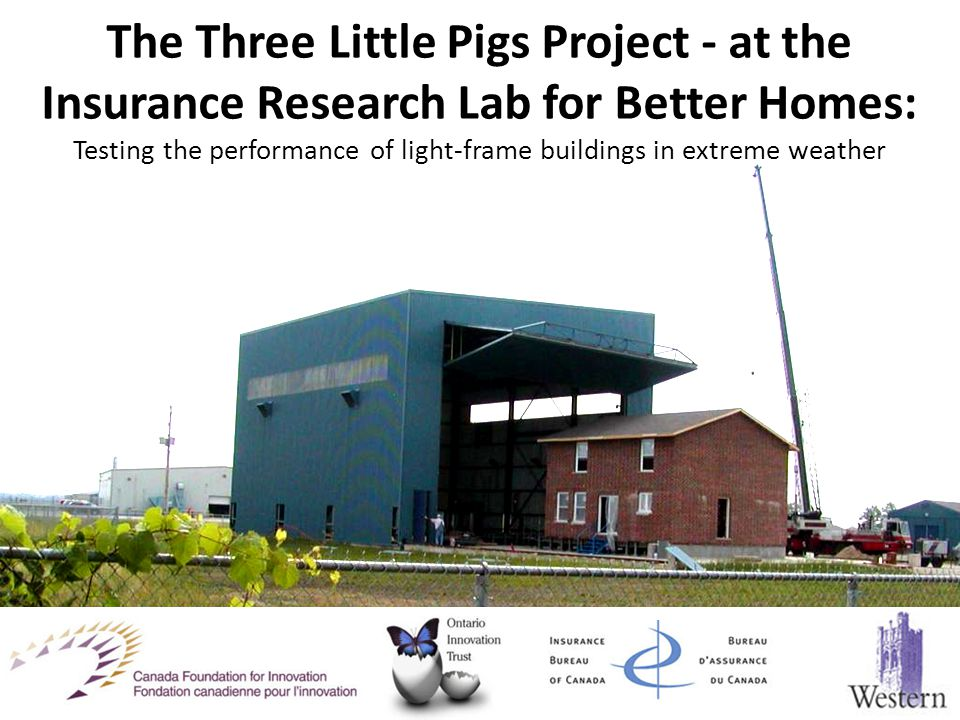 The Three Little Pigs Project - at the Insurance Research Lab for Better Homes: Testing the performance of light-frame buildings in extreme weather