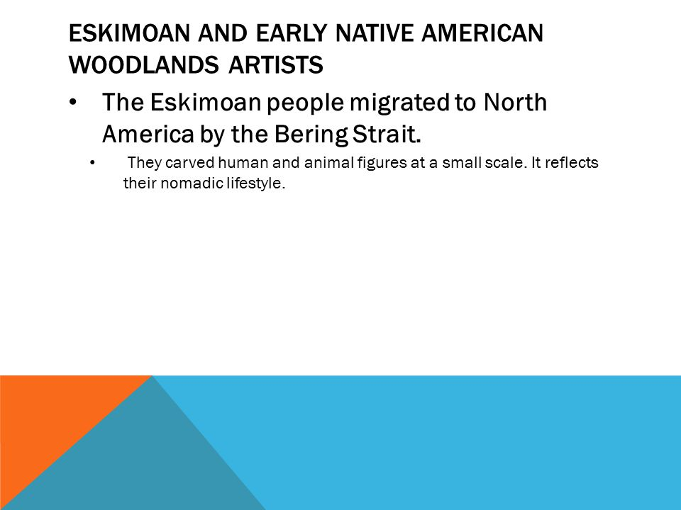 The Eskimoan people migrated to North America by the Bering Strait.