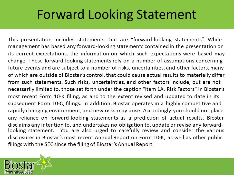 "Forward Looking Statement This presentation includes statements that are ""forward-looking statements"". While management has based any forward-looking"