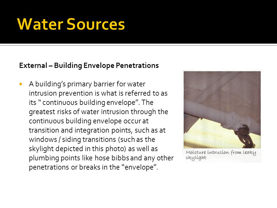 """External – Building Envelope Penetrations  A building's primary barrier for water intrusion prevention is what is referred to as its """" continuous bui"""