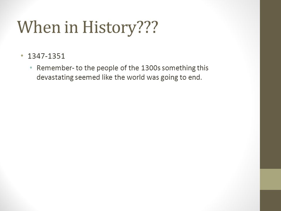 When in History??.