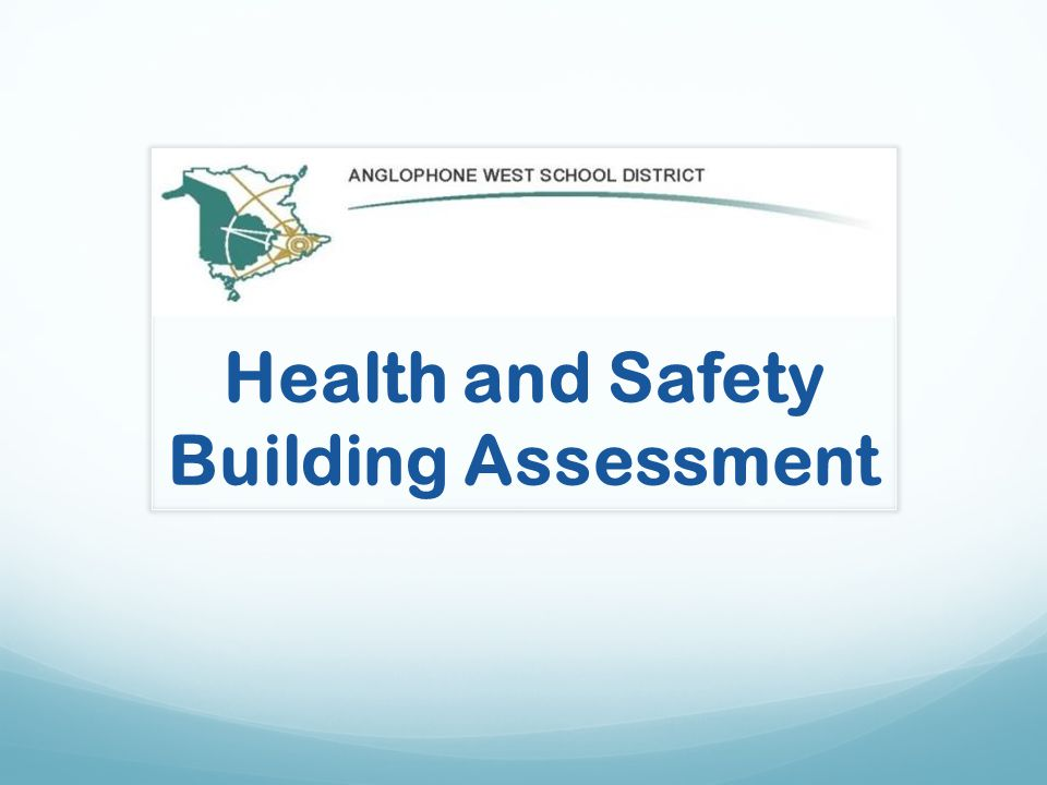 Health and Safety Building Assessment