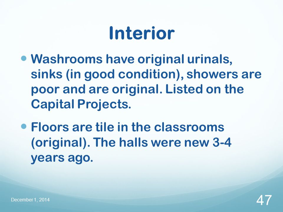 Interior Washrooms have original urinals, sinks (in good condition), showers are poor and are original.