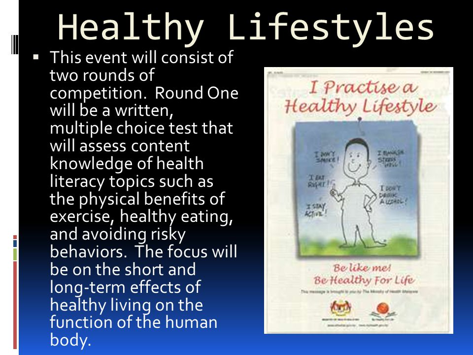 Healthy Lifestyles  This event will consist of two rounds of competition.