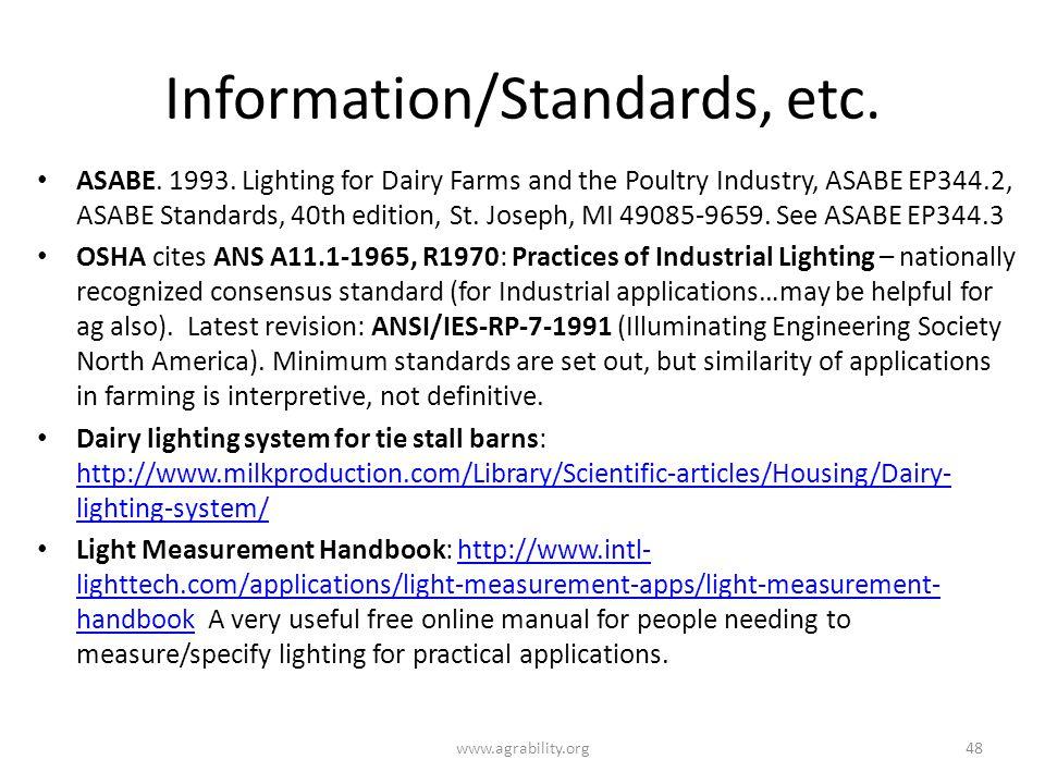 Information/Standards, etc. ASABE. 1993.