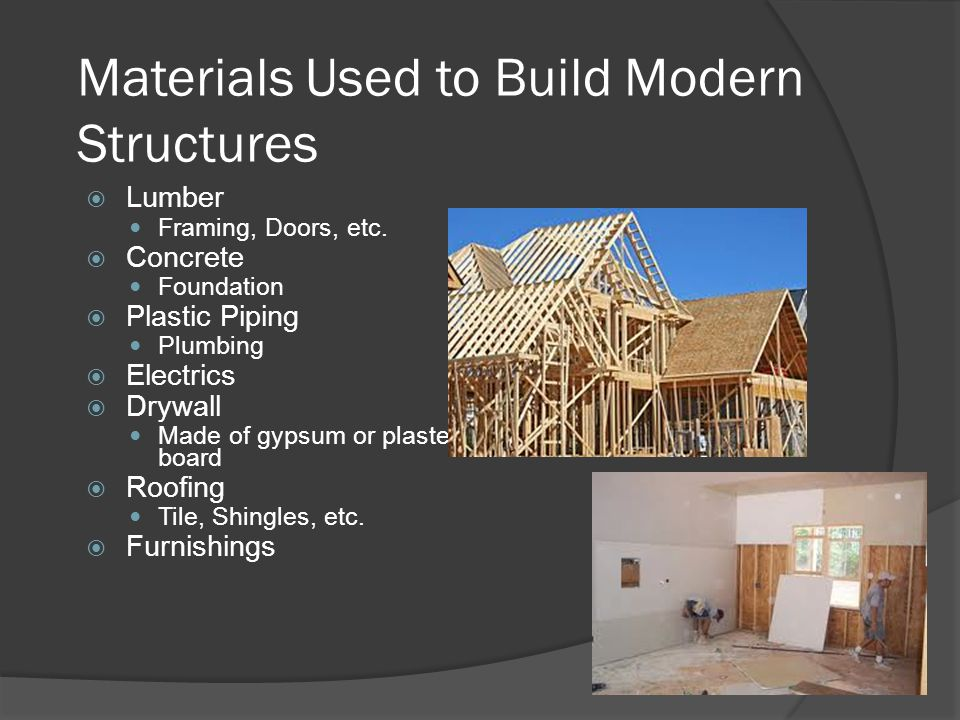 Materials Used to Build Modern Structures  Lumber Framing, Doors, etc.