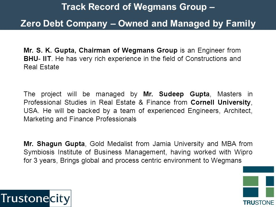 Track Record of Wegmans Group – Zero Debt Company – Owned and Managed by Family Mr.