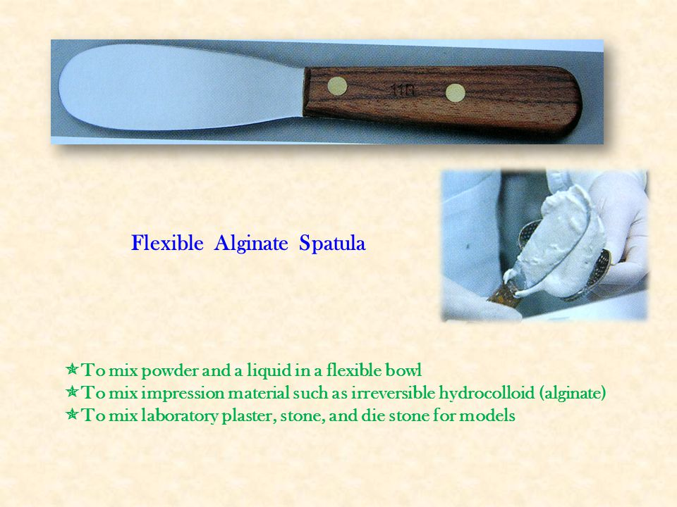 Flexible Mixing Spatula  To mix dental materials