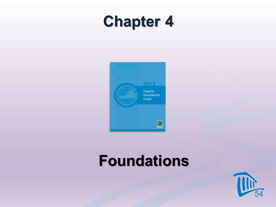 Chapter 4 Foundations 54