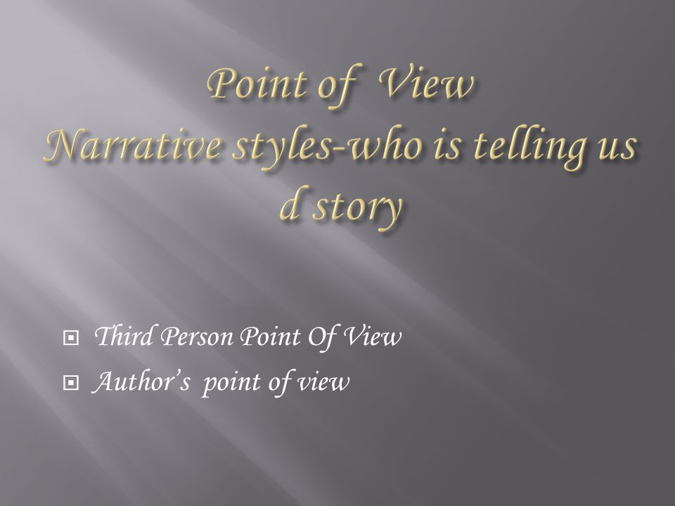  Third Person Point Of View  Author's point of view