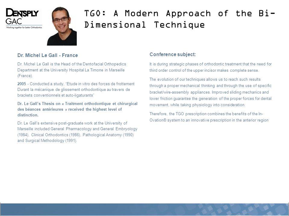 TGO: A Modern Approach of the Bi- Dimensional Technique Dr.