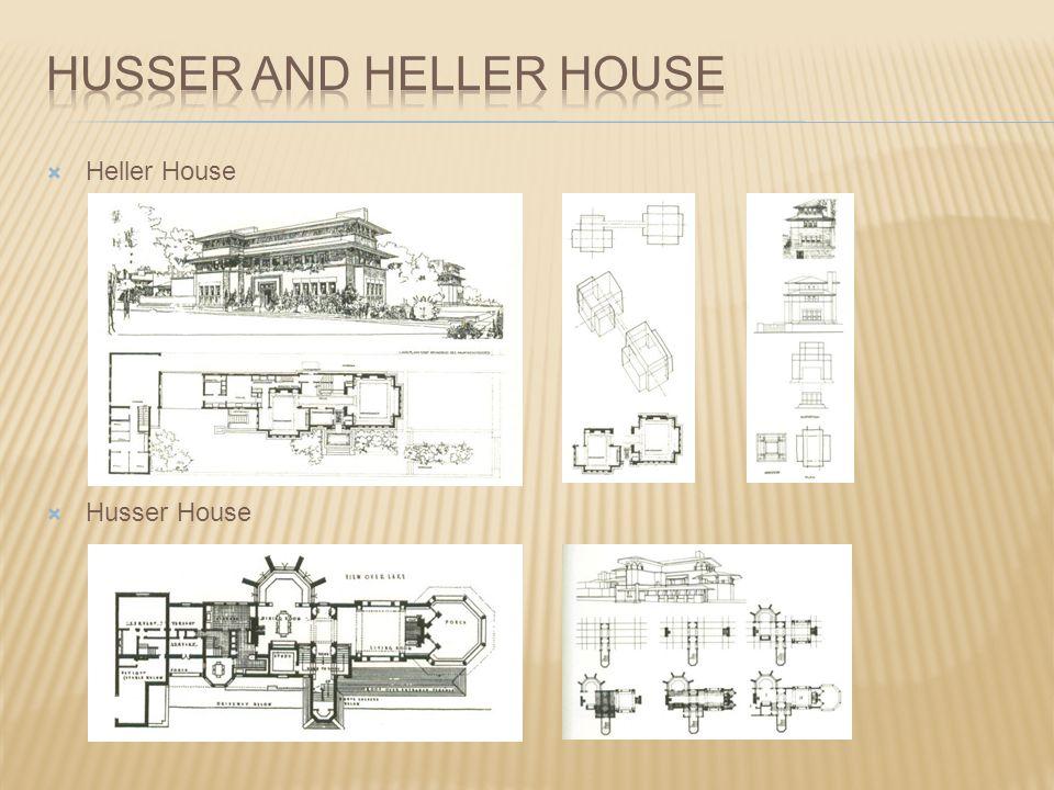  Heller House  Husser House