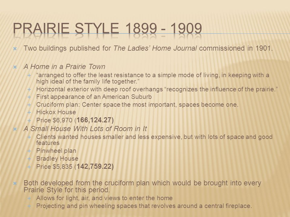 """ Two buildings published for The Ladies' Home Journal commissioned in 1901.  A Home in a Prairie Town  """"arranged to offer the least resistance to a"""