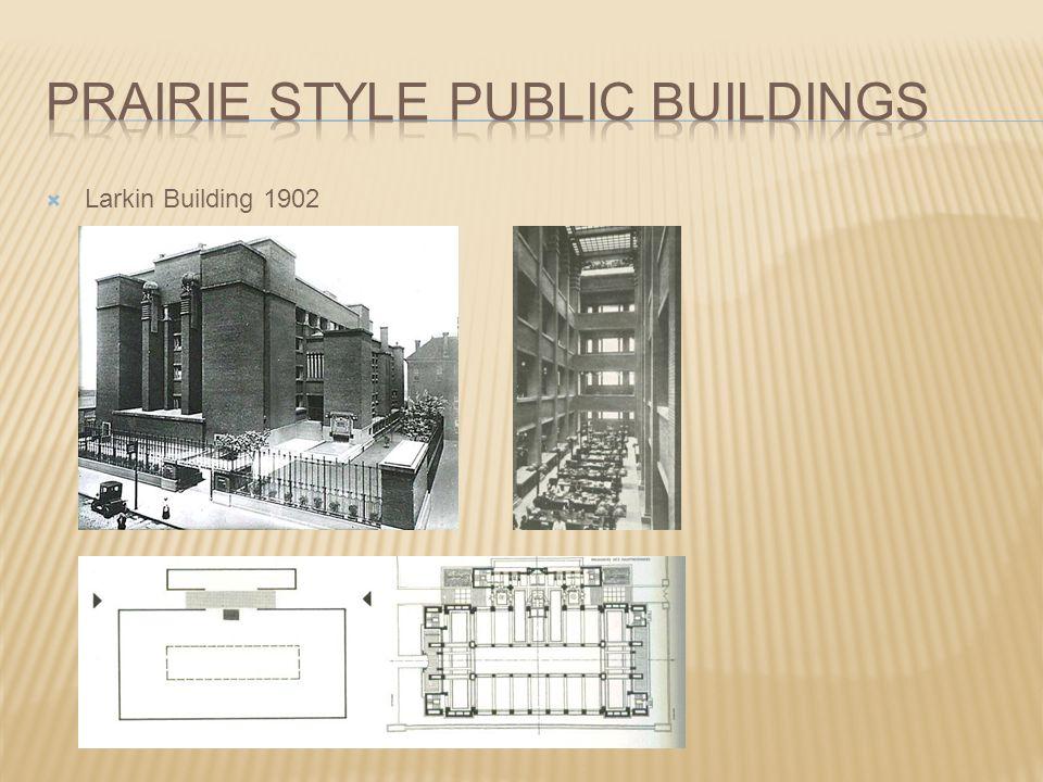  Larkin Building 1902