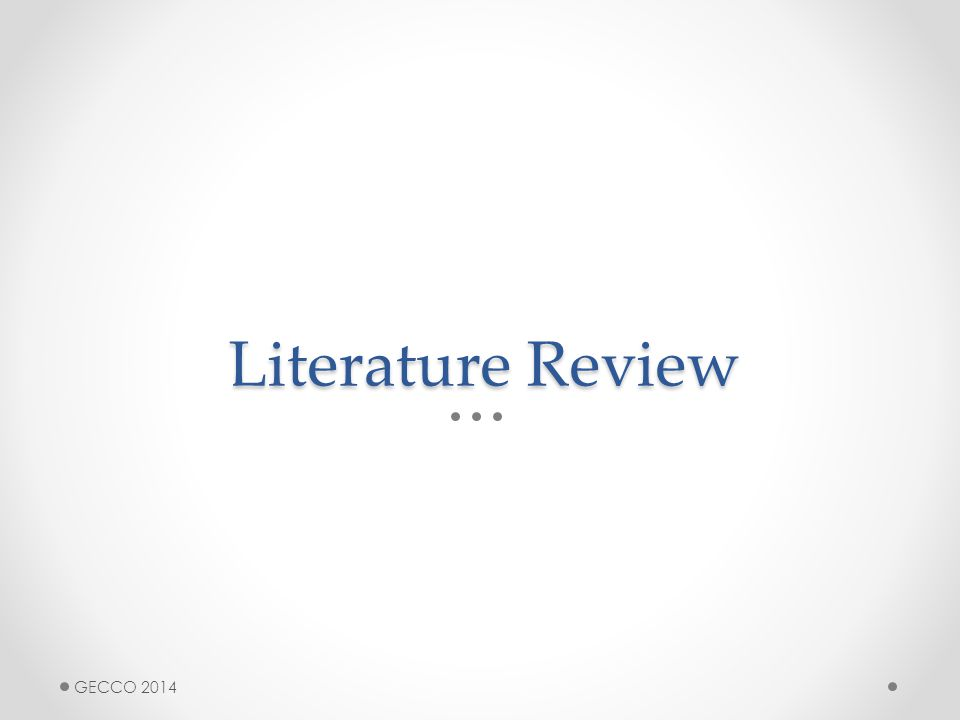 Literature Review GECCO 2014