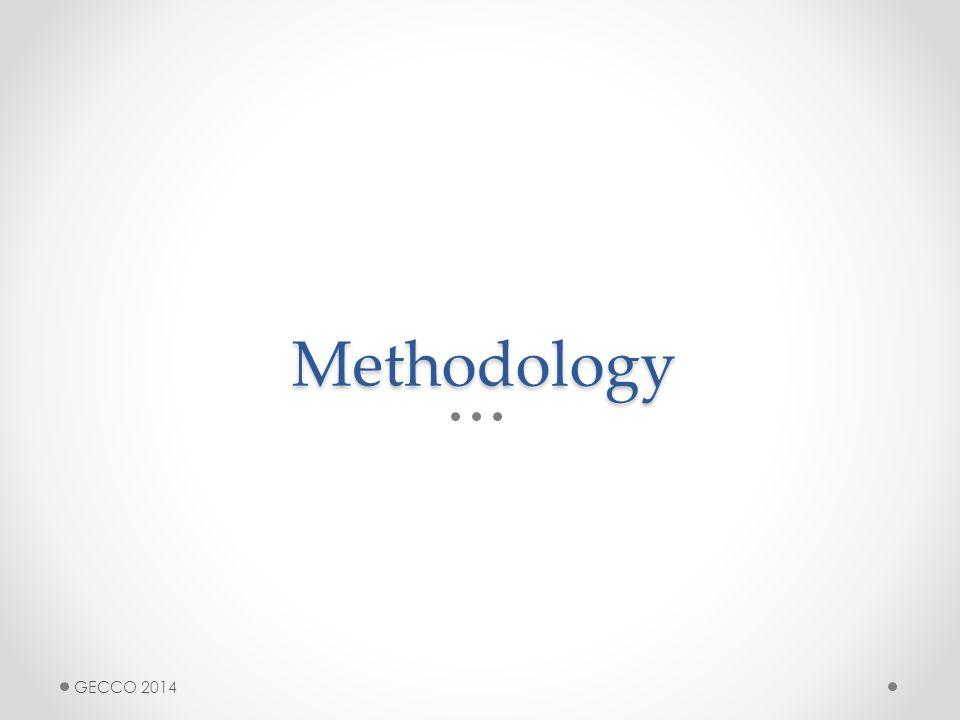 Methodology GECCO 2014