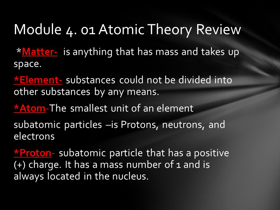 *Neutron-is a subatomic particle meaning it has no charge.