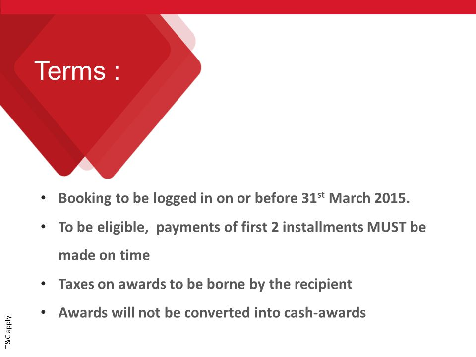 Booking to be logged in on or before 31 st March 2015.