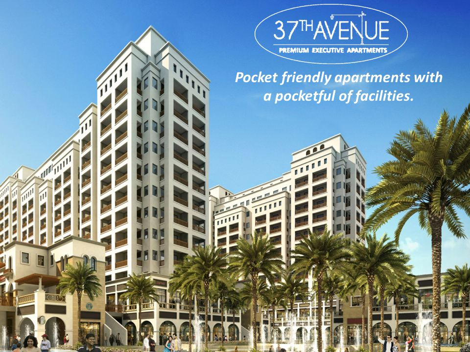 Pocket friendly apartments with a pocketful of facilities.