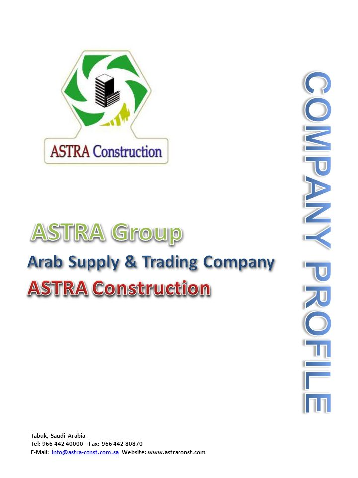 ASTRA Arab Supply & Trading Corporation is 100% Saudi owned and managed organization.
