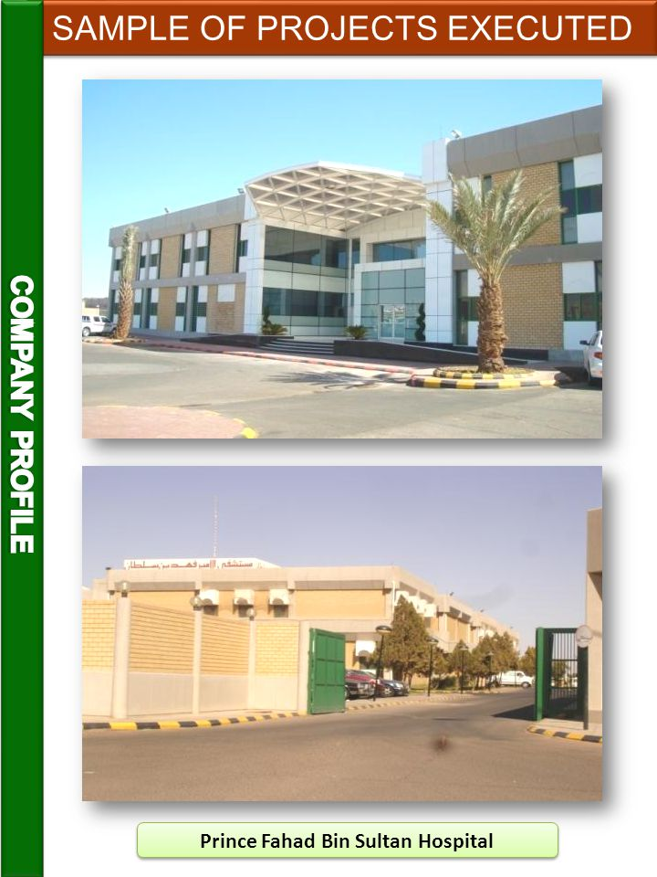 Prince Fahad Bin Sultan Hospital SAMPLE OF PROJECTS EXECUTED