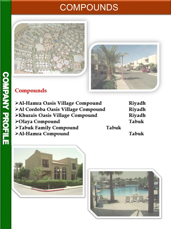 Compounds ASTRA owns, operates these fully-furnished luxury residential compounds on the out skirts of Riyadh & Tabuk.