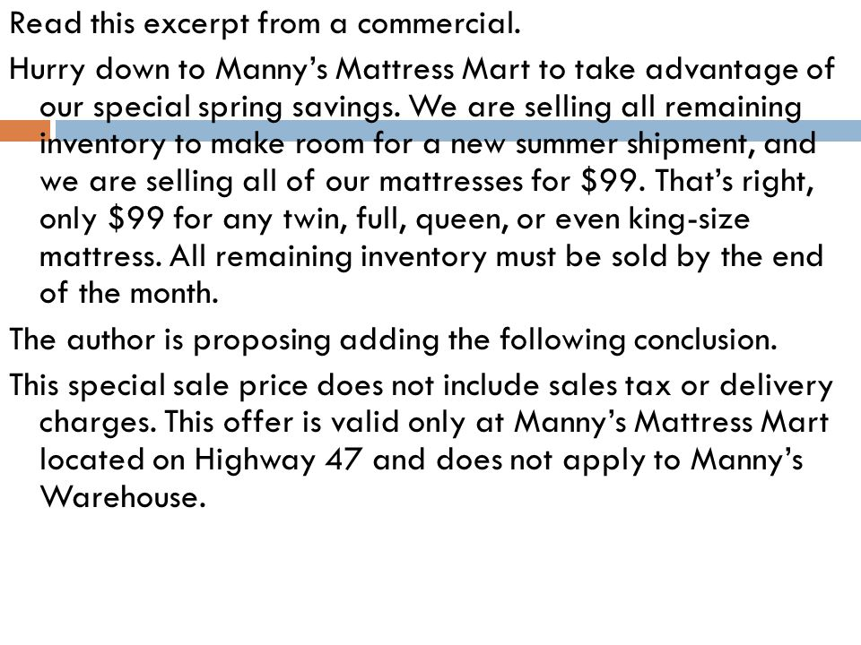 Read this excerpt from a commercial.