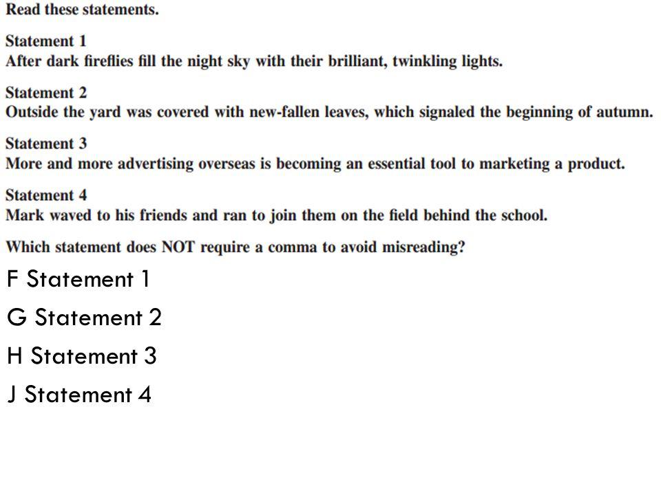 F Statement 1 G Statement 2 H Statement 3 J Statement 4