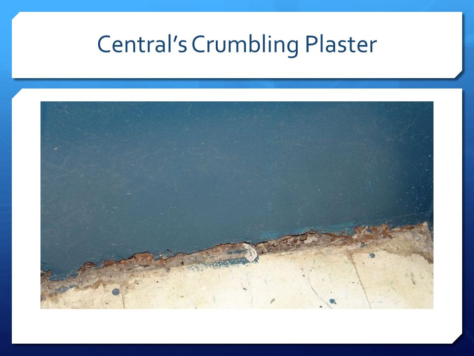 Central's Crumbling Plaster
