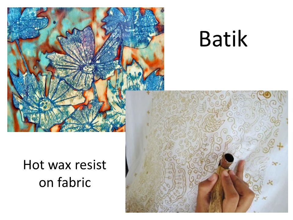 Batik Hot wax resist on fabric