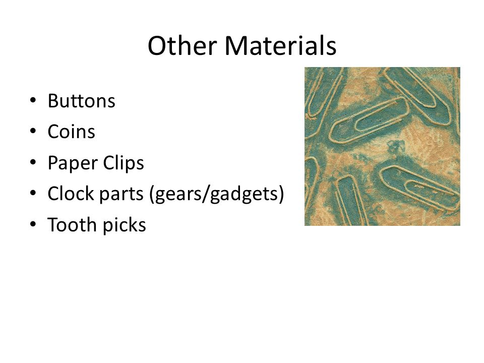 Other Materials Sandpaper Tin Foil Washers Feathers String Bubble wrap