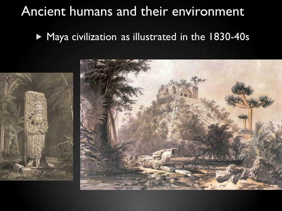  Maya civilization as illustrated in the 1830-40s