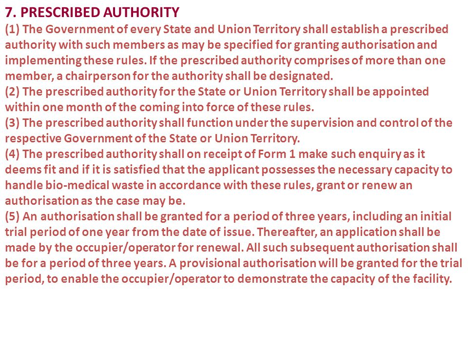 7. PRESCRIBED AUTHORITY (1) The Government of every State and Union Territory shall establish a prescribed authority with such members as may be speci