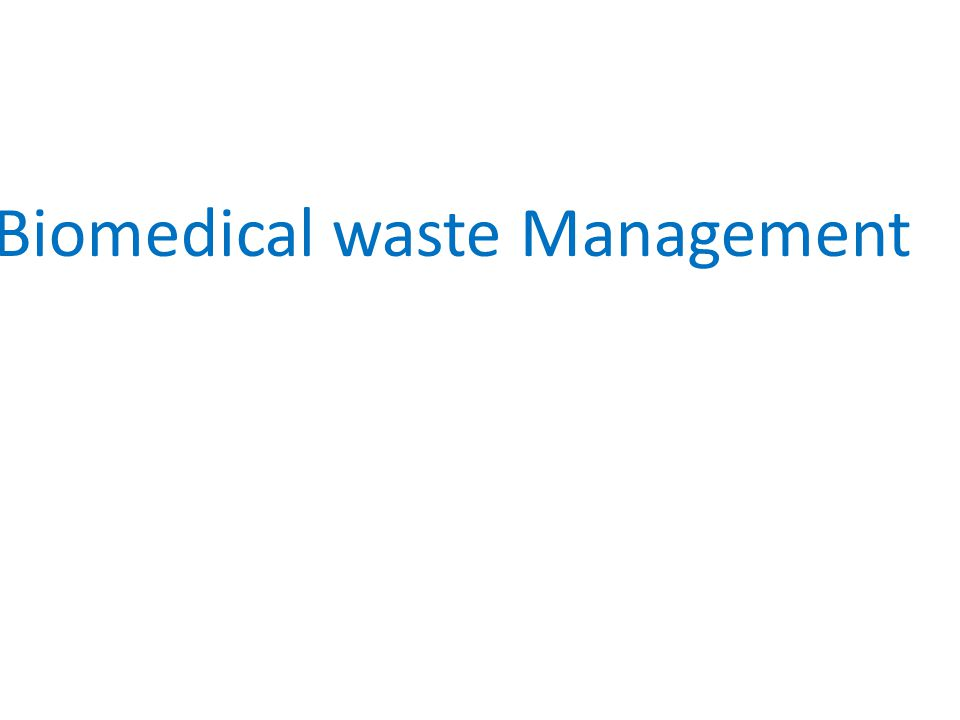 Dissertation on biomedical waste management