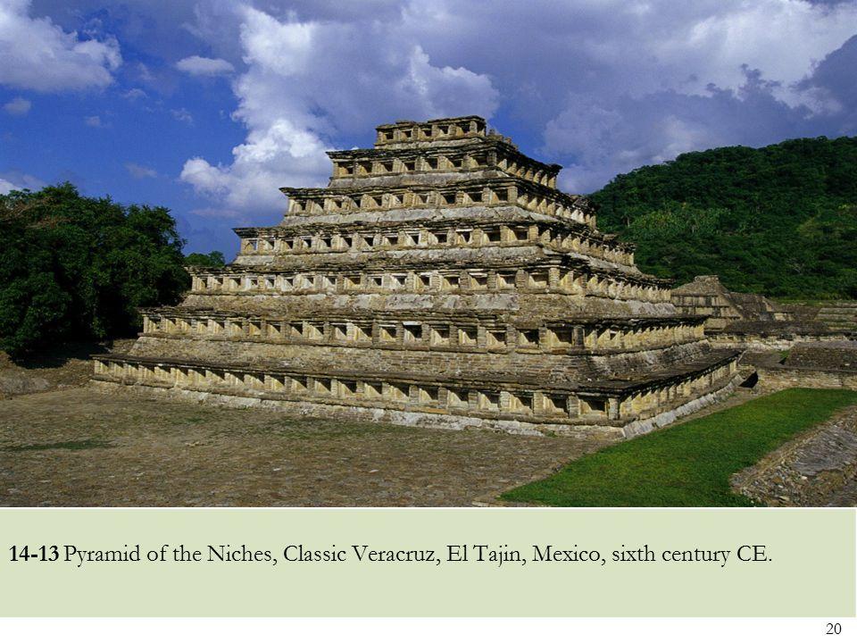 14-13 Pyramid of the Niches, Classic Veracruz, El Tajin, Mexico, sixth century CE. 20