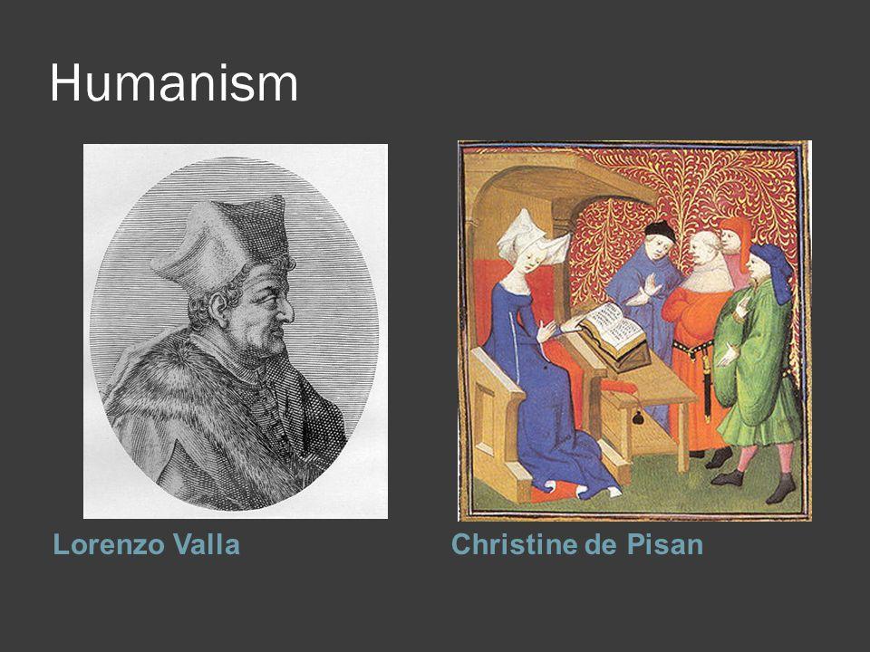 Humanism Lorenzo VallaChristine de Pisan
