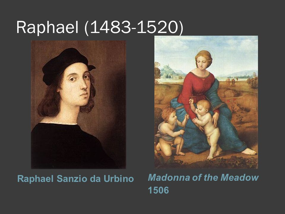 Raphael (1483-1520) Raphael Sanzio da Urbino Madonna of the Meadow 1506