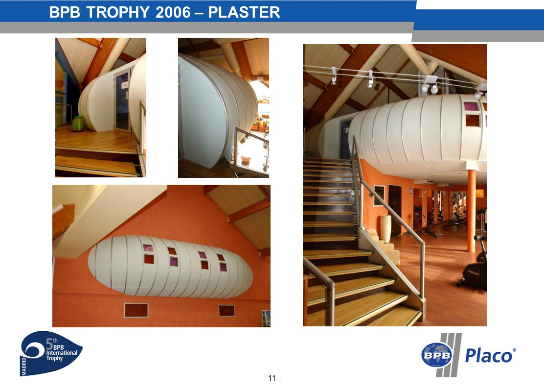 BPB TROPHY 2006 – PLASTER - 11 -