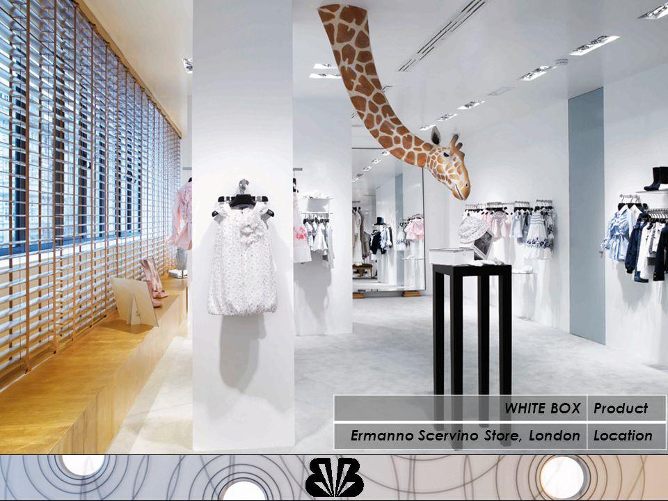 WHITE BOXProduct Ermanno Scervino Store, LondonLocation