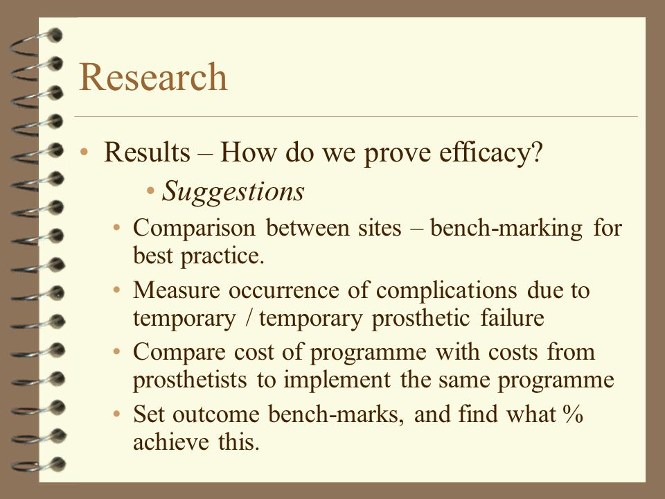 Research Results – How do we prove efficacy.