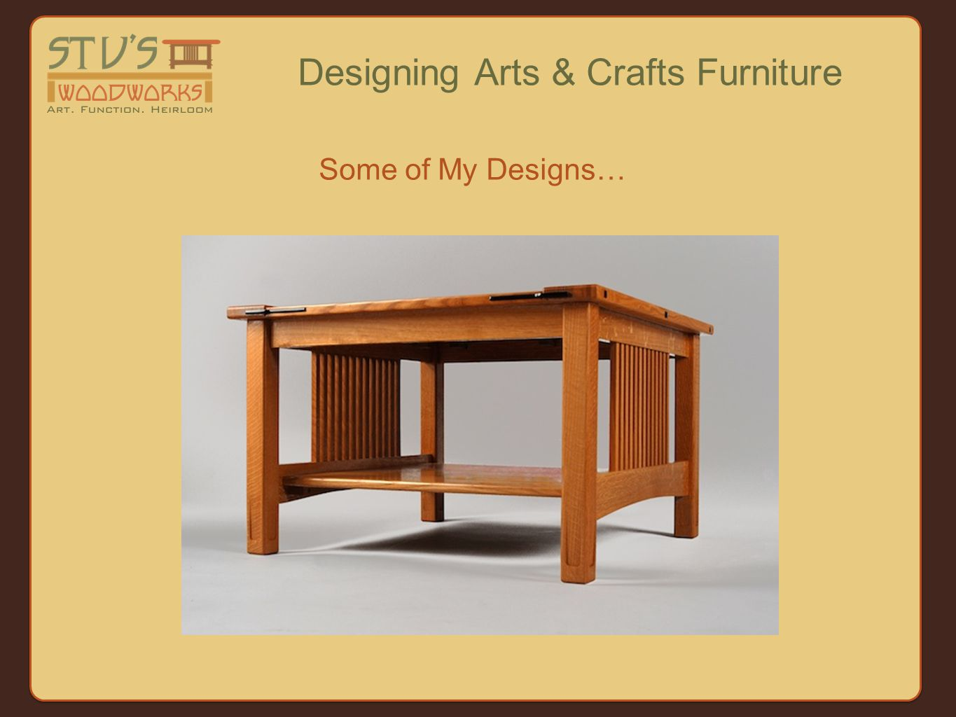 Some of My Designs… Designing Arts & Crafts Furniture