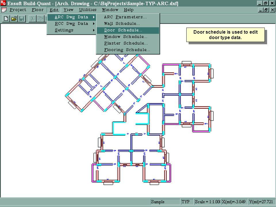 Door schedule is used to edit door type data.