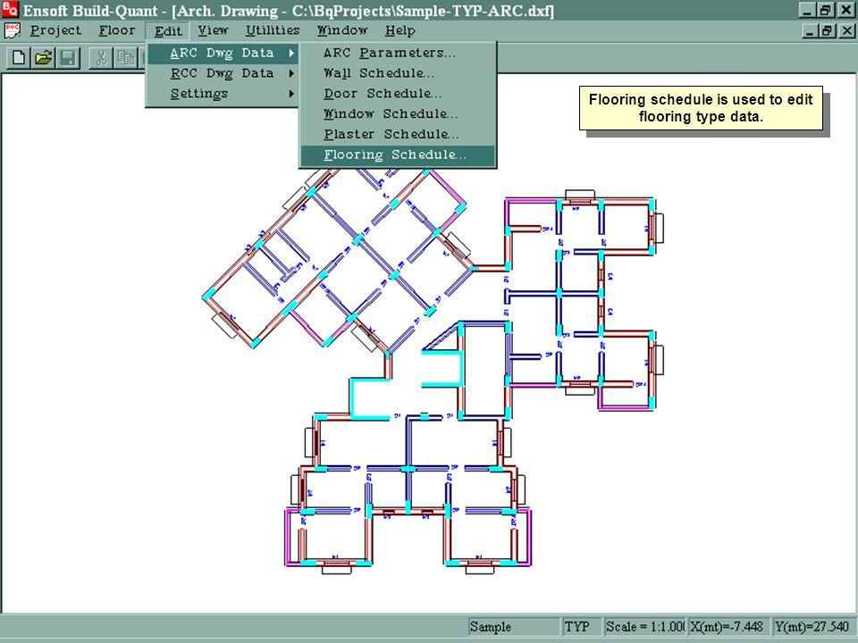 Flooring schedule is used to edit flooring type data.