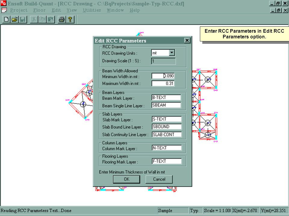 Enter RCC Parameters in Edit RCC Parameters option.